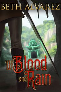 Of Blood and Rain by Beth Alvarez